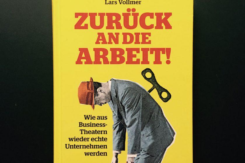 """Buchcover """"Zurück an die Arbeit!"""" von Lars Vollmer"""