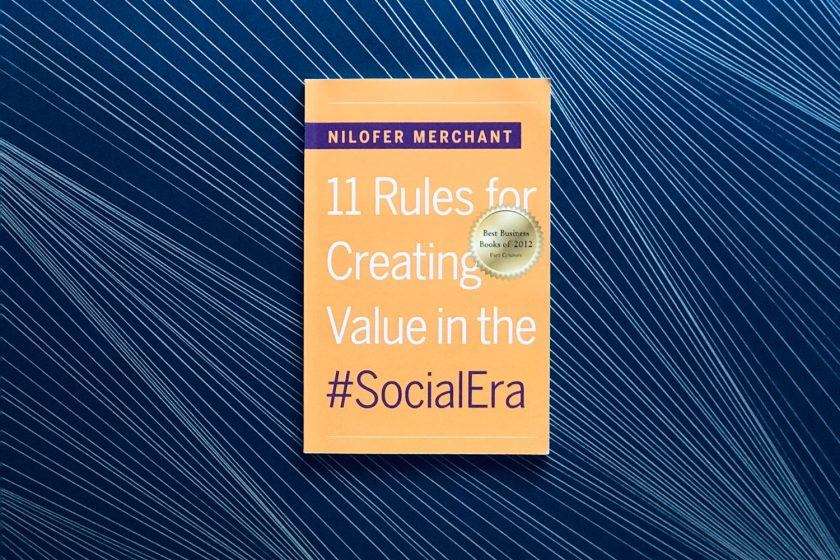 Das Ende des industriellen Zeitalters: Nilofer Merchants »11 Rules for Creating Value in the Social Era«