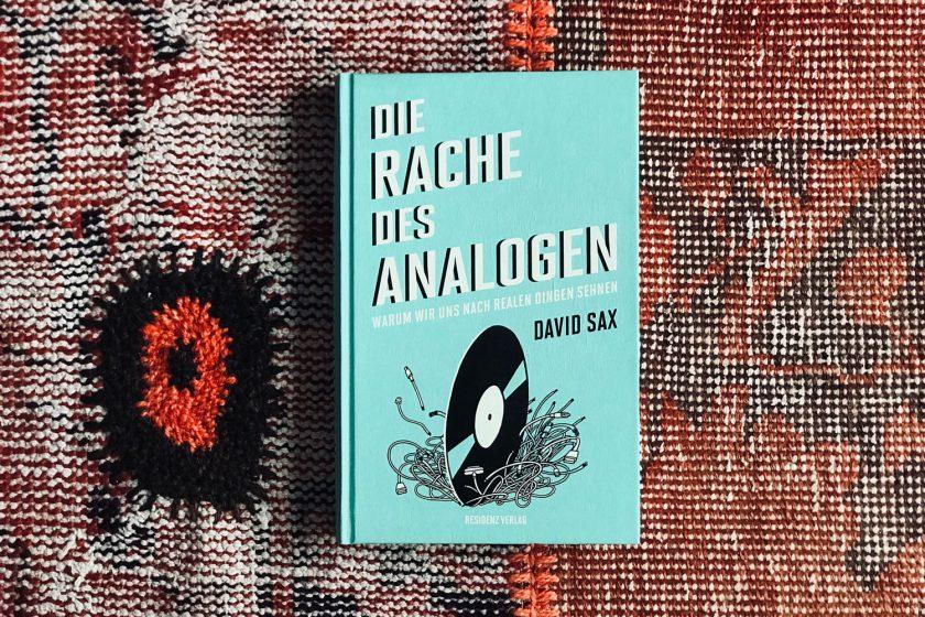 """Schöne alte Welt: David Sax' """"Die Rache des Analogen"""""""
