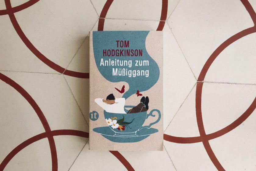 Leben außerhalb des Mainstreams: Tom Hodgkinsons »Anleitung zum Müßiggang«