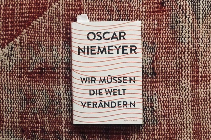 Worte eines Idealisten: Oscar Niemeyers »Wir müssen die Welt verändern«