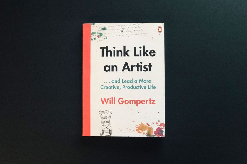 Bookcover of Will Gompertz' »Think like an artist«